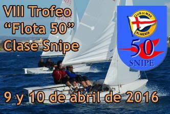 """VII Trofeo """"Flota 50"""" Clase Snipe - Club de Mar Almería"""