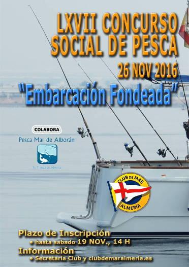 LXVII Concurso Social de Pesca - Club de Mar Almería